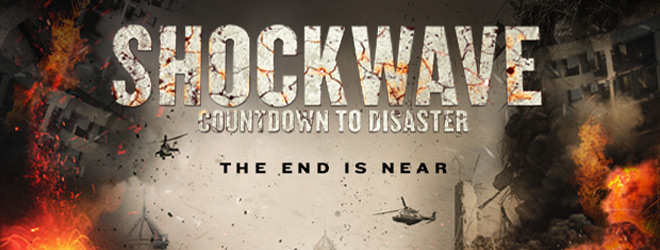 shock slide 1 - Shockwave: Countdown to Disaster (Movie Review)