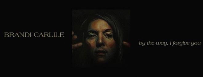 brandi slide - Brandi Carlile - By The Way, I Forgive You (Album Review)
