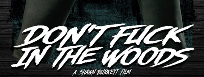 dont slide - Don't Fuck in the Woods (Movie Review)