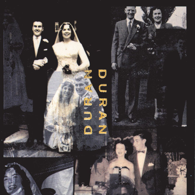 duran duran album - Duran Duran - The Wedding Album 25 Years Later
