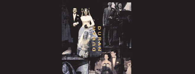 duran slide - Duran Duran - The Wedding Album 25 Years Later