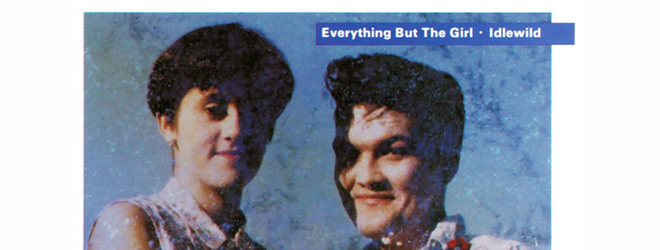 eveything new slide - Everything but the Girl - Idlewild 30 Years Later
