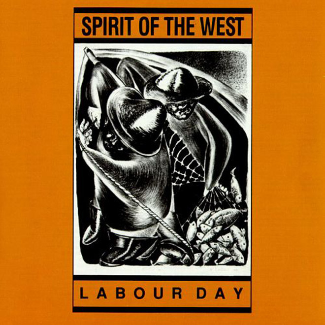 labour day - Spirit of the West - Labour Day Turns 30