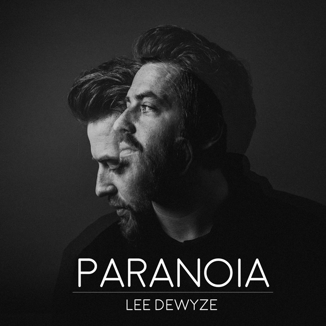 lee dewyze paranoia album artwork - Lee DeWyze - Paranoia (Album Review)