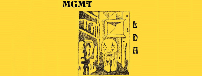 mgm slide - MGMT - Little Dark Age (Album Review)
