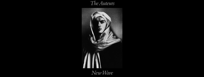 new wave slide 1 - The Auteurs - New Wave Turns 25