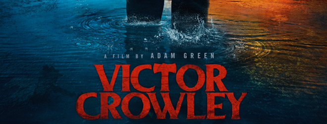 victor slide - Victor Crowley (Movie Review)