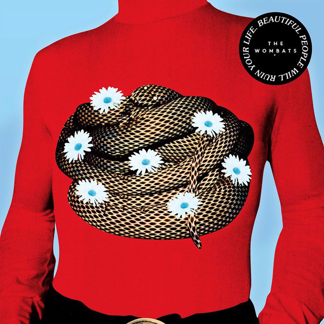 wombats cover - The Wombats - Beautiful People Will Ruin Your Life (Album Review)
