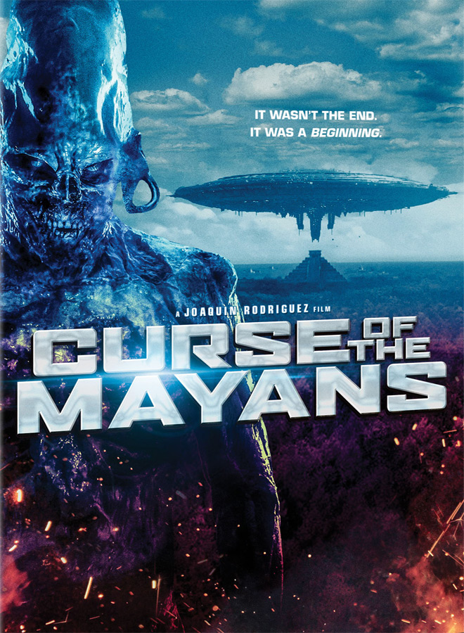 CurseOfTheMayans poster - Curse of the Mayans (Movie Review)