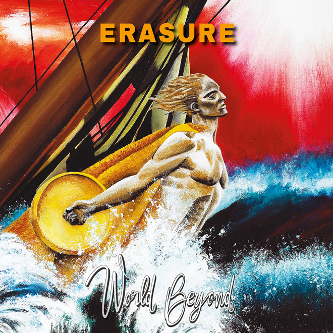 Erasure WorldBeyond Cover - Erasure - World Beyond (Album Review)