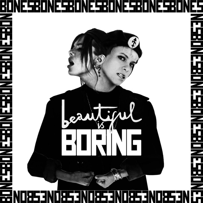 bones beautiful is boring s - Interview - Rosie Bones of BONES