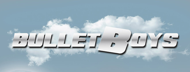 bullet slide - BulletBoys - From Out Of The Skies (Album Review)
