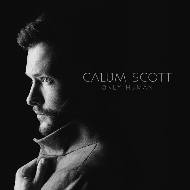 calum - Calum Scott - Only Human (Album Review)