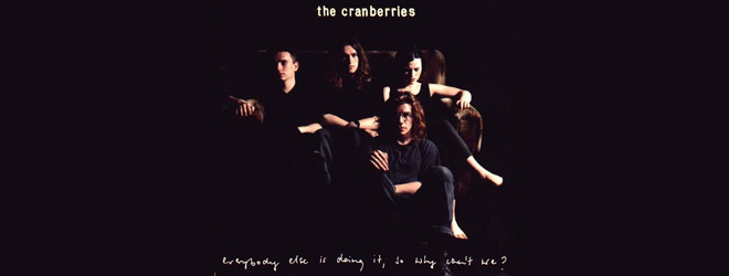 cranberries slide - The Cranberries - Everybody Else Is Doing It, So Why Can't We? 25 Years Later