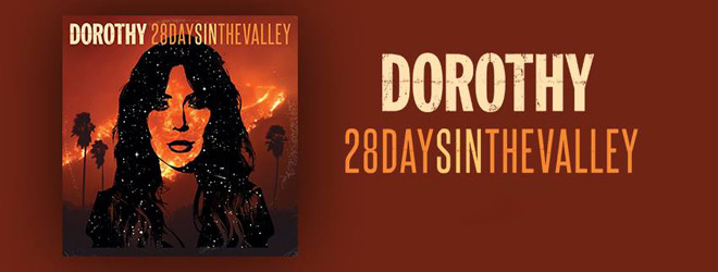 dorothy slide - Dorothy - 28 Days In The Valley (Album Review)