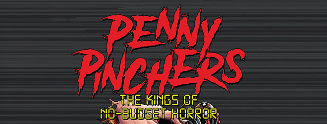 penny slide - Penny Pinchers: The Kings of No-Budget Horror (Documentary Review)
