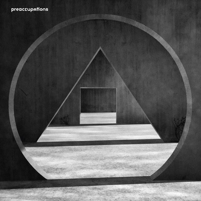 pre album - Preoccupations - New Material (Album Review)
