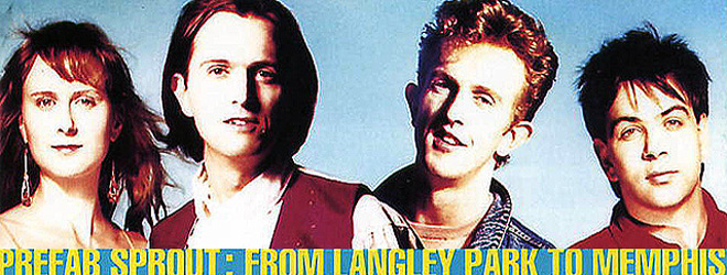 prefab slide - Prefab Sprout - From Langley Park to Memphis Turns 30