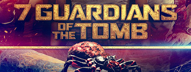 7 guardians slide - 7 Guardians of the Tomb (Movie Review)