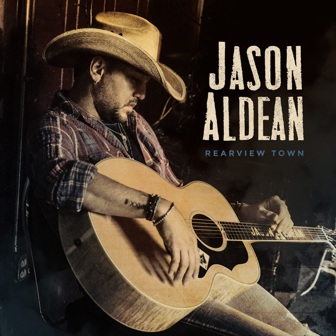 JA RearviewTown Album Cover - Jason Aldean - Rearview Town (Album Review)