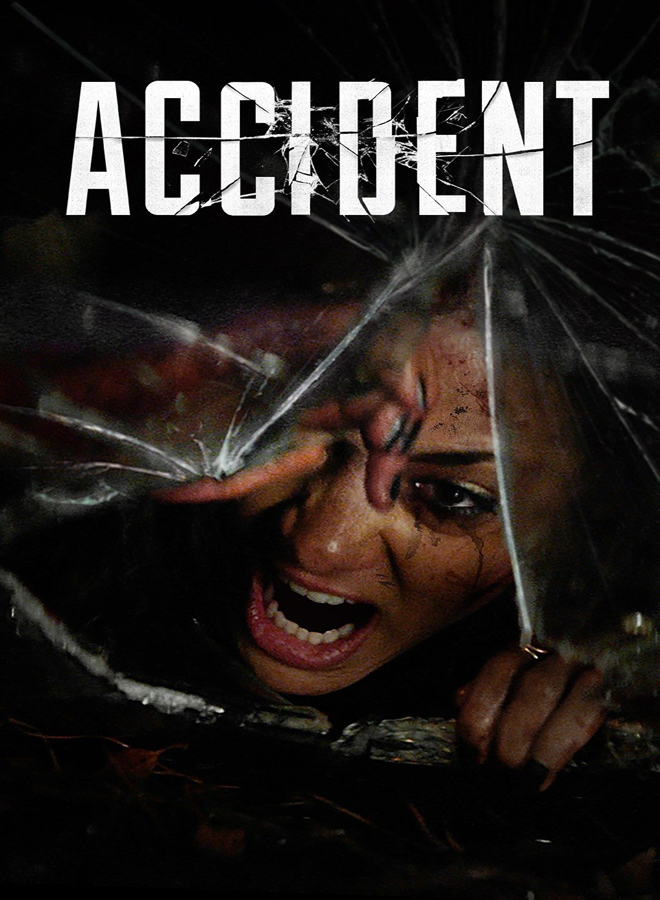 accident poster - Accident (Movie Review)