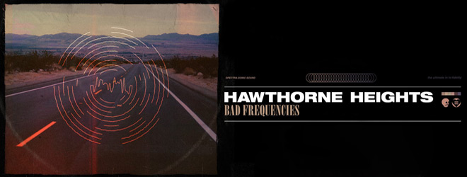 bad freq slide - Hawthorne Heights - Bad Frequencies (Album Review)