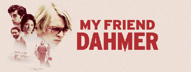 my friend slide - My Friend Dahmer (Movie Review)