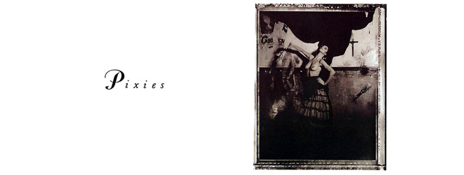 pixies slide - Pixies - Surfer Rosa 30 Years Later