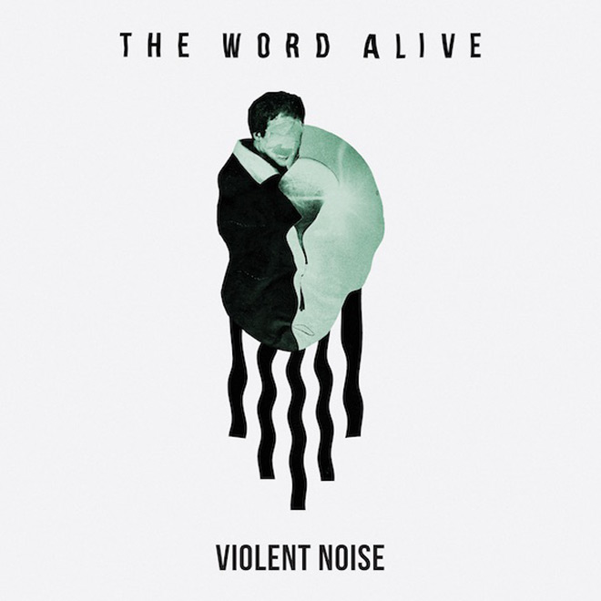 the word alive album cover - The Word Alive - Violent Noise (Album Review)