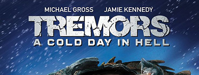 tremors cold hell slide - Tremors: A Cold Day In Hell (Movie Review)