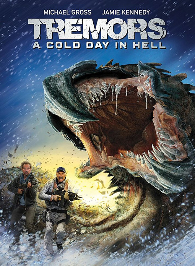 tremors cold hell - Tremors: A Cold Day In Hell (Movie Review)