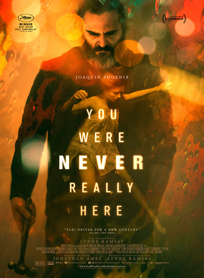 you were poster - You Were Never Really Here (Movie Review)