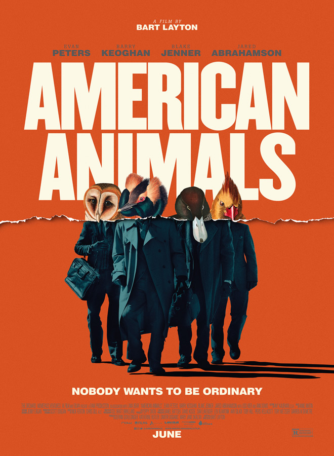 AmericanAnimals poster - American Animals (Movie Review)