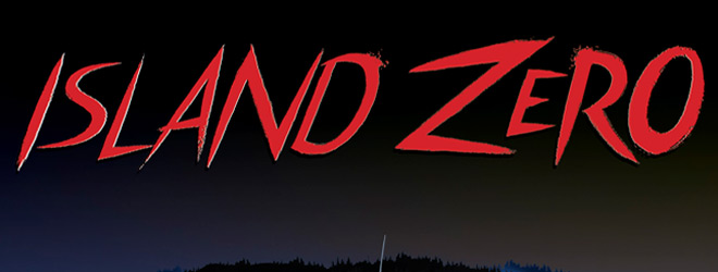 Island Zero slide - Island Zero (Movie Review)