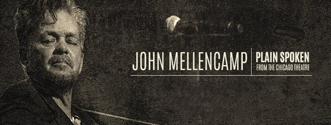 JOHN MELLENCAP slide - John Mellencamp - Plain Spoken: From the Chicago Theatre (DVD/CD Review)
