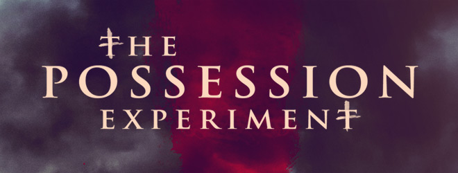 POSSESSION EXPERIMENT slide - The Possession Experiment (Movie Review)