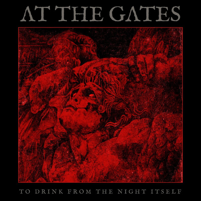 at the gates 2018 - At the Gates - To Drink from the Night Itself (Album Review)