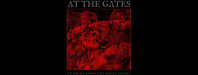 at the gates slide - At the Gates - To Drink from the Night Itself (Album Review)