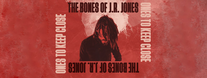 bones slide - The Bones of J.R. Jones - Ones To Keep Close (Album Review)