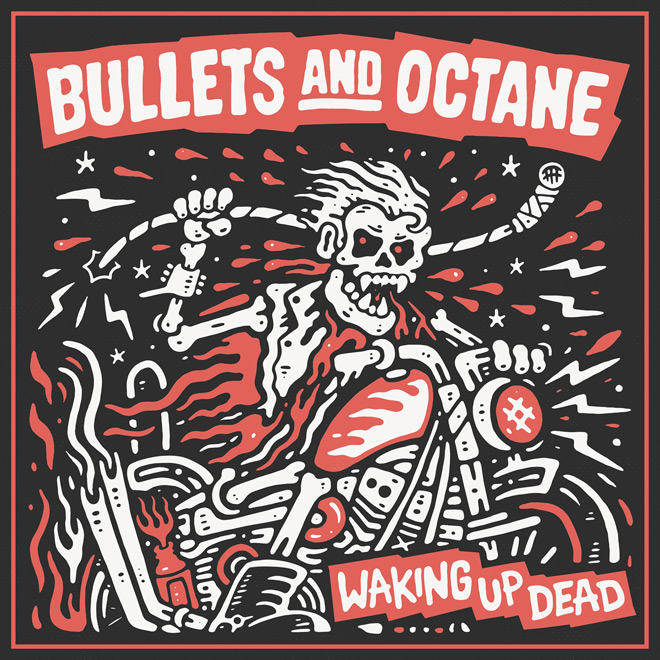 bullets album cover - Bullets and Octane - Waking Up Dead (Album Review)