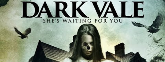 dark vale slide - Dark Vale (Movie Review)