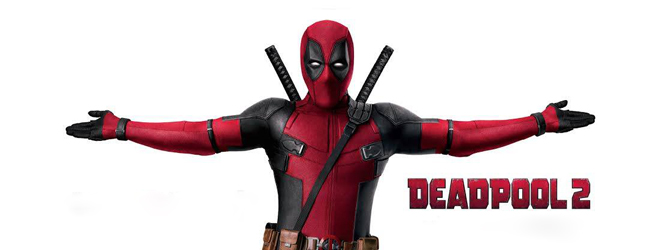 dead slide - Deadpool 2 (Movie Review)