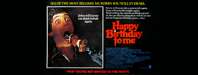 happy birthday slide - This Week In Horror - Happy Birthday to Me (1981)