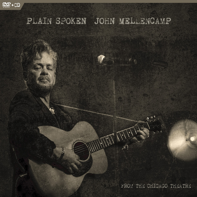 mellencamp - John Mellencamp - Plain Spoken: From the Chicago Theatre (DVD/CD Review)