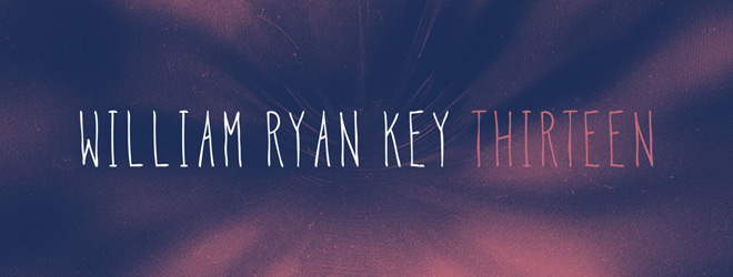 william ryan key slide - William Ryan Key - Thirteen (EP Review)