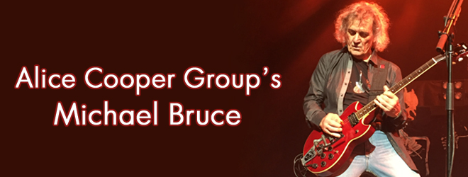 alice cooper michael bruce slide - Interview - Michael Bruce of Alice Cooper Group