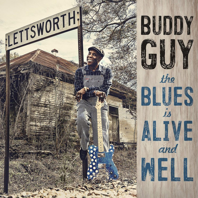 blues album - Buddy Guy - The Blues Is Alive And Well (Album Review)