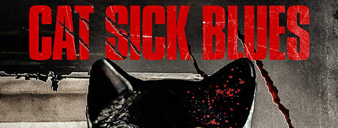 cat sick slide - Cat Sick Blues (Movie Review)