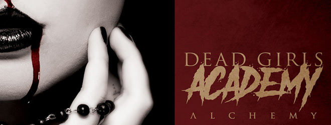 dead girls slide - Dead Girls Academy - Alchemy (Album Review)