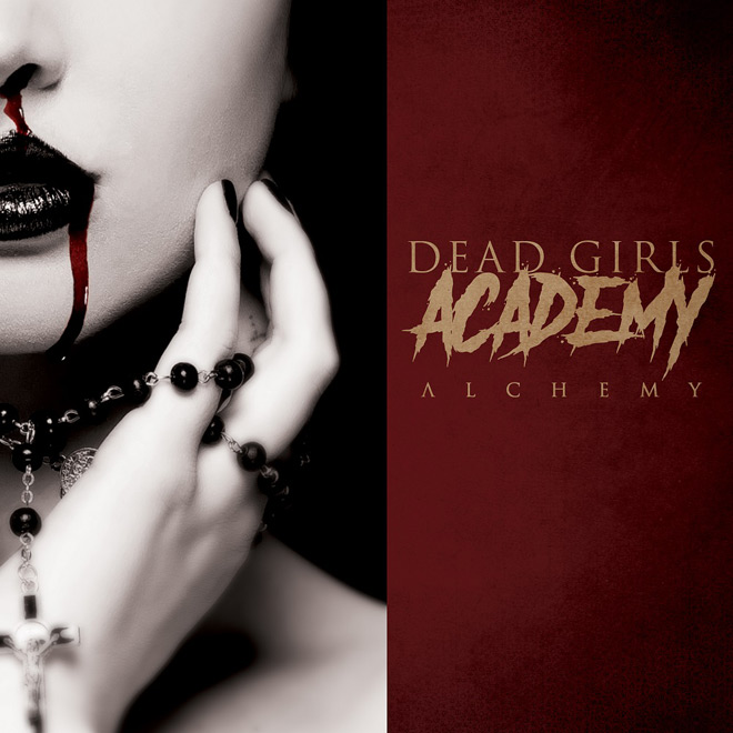 dead girls - Dead Girls Academy - Alchemy (Album Review)